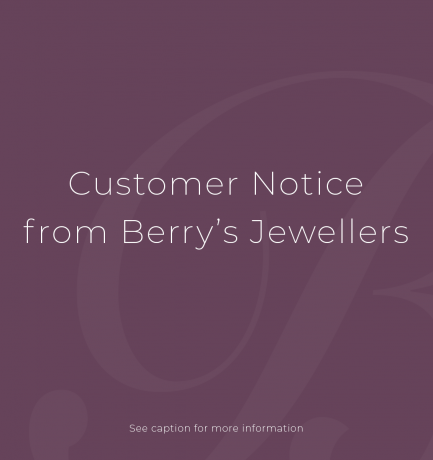 Covid-19 Update from Berry's Jewellers