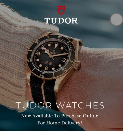 TUDOR Watches | Now Available To Purchase Online!